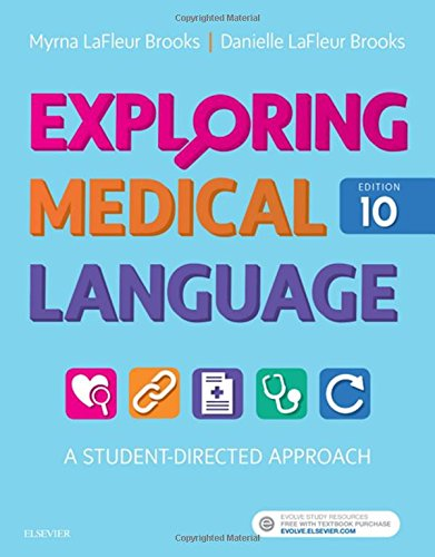 Exploring Medical Language: A Student-Directed Approach, 10e by Mosby
