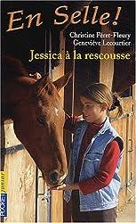 En Selle !, Tome 5 : Jessica à la rescousse