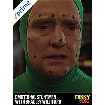 Emotional Stuntman with Bradley Whitford