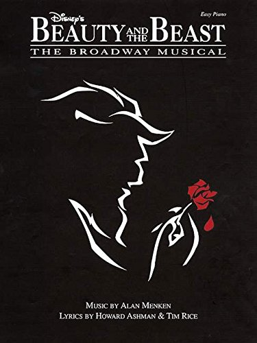 Disney's Beauty and the Beast: The Broadway Musical (Easy Piano) - Easy Piano Musicals
