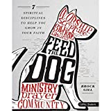 Feed the Dog - Teen Bible Study Leader Kit: 7