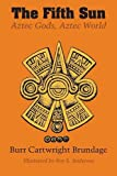 img - for The Fifth Sun: Aztec Gods, Aztec World (Texas Pan American) book / textbook / text book