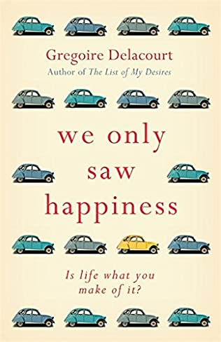 book cover of We Only Saw Happiness