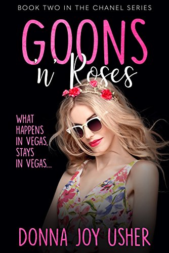 Goons N Roses Book Two In The Chanel Series By Usher