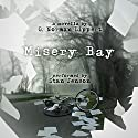 Misery Bay Audiobook by G. Norman Lippert Narrated by Stan Jenson