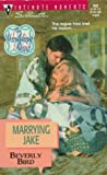 Marrying Jake, Beverly Bird, 0373078021