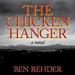 The Chicken Hanger | Ben Rehder
