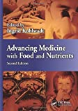 Food and Nutrients in Disease Management, Second Edition, , 1439887721
