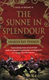 img - for The Sunne In Splendour: A Novel of Richard III book / textbook / text book