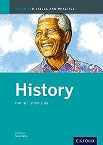 IB History: Skills and Practice: Oxford IB Diploma (IB Diploma Program)
