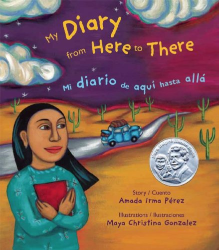 My Diary From Here To There  Mi Diario De Aqui Hasta Alla  English And Spanish Edition