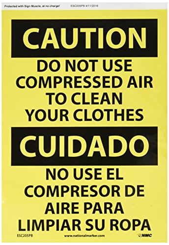NMC ESC205PB Bilingual OSHA Sign, Legend 'CAUTION - DO NOT USE COMPRESSED AIR TO CLEAN YOUR CLOTHES', 14' Length x 10' Height, Pressure Sensitive Vinyl, Black On Yellow