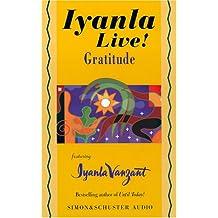 Iyanla Live! Gratitude (Iyanla Live! Series)