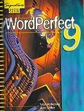 Corel WordPerfect 9, Rutkosky, Nita H. and Miller, Ann, 0763802603