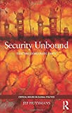 img - for Security Unbound: Enacting Democratic Limits (Critical Issues in Global Politics) by Jef Huysmans (2014-05-06) book / textbook / text book