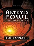 The Opal Deception, Eoin Colfer, 0786277548