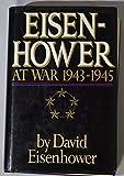 img - for Eisenhower at War,1943-1945.[Dwight David Eisenhower,1890- 1969]. book / textbook / text book