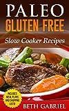 recipes ebook - Paleo Gluten Free Slow Cooker Recipes: Against All Grains (Paleo Recipes Book 4)