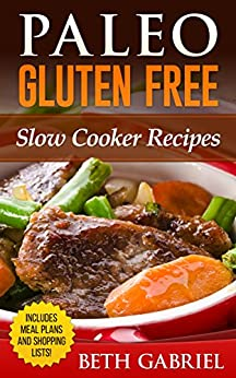Paleo Gluten Free Cooker Recipes ebook product image