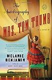 The Autobiography of Mrs. Tom Thumb: A Novel (Random House Reader's Circle)
