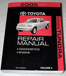 2005 toyota tundra factory repair manual gsk uck series volume 2 rh amazon com 2006 tundra factory service manual 2006 tundra factory service manual
