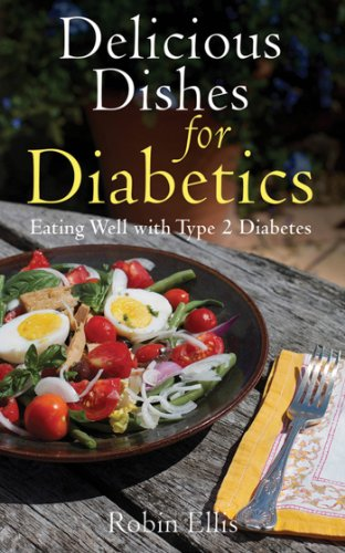 Delicious Dishes for Diabetics: Eating Well with Type-2 Diabetes cover