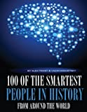 100 of the Smartest People in History from Around the World, Alex Trost and Vadim Kravetsky, 1494300273