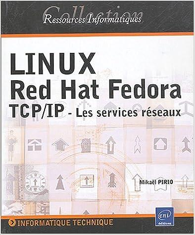 Livre gratuits en ligne Linux Red Hat Fedora TCP/IP : Les services réseaux pdf, epub ebook