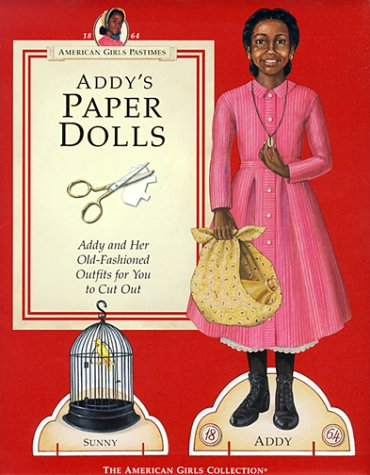 Addy's Paper Dolls (American Girls Pastimes) -
