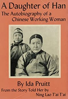 A Daughter of Han; the Autobiography of a Chinese Working Woman Lesson Plans for Teachers