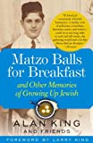 Matzo Balls for Breakfast, Alan King, 0743260740