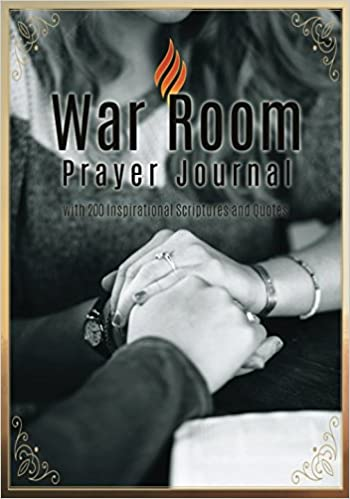 War Room Quotes | War Room Prayer Journal With 200 Inspirational Scriptures And