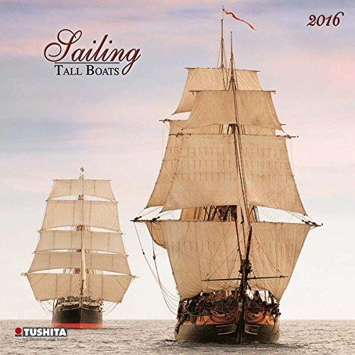Sailing tall Boats 2016: Kalender 2016 (What a Wonderful World)