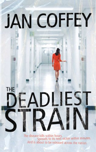 book cover of The Deadliest Strain