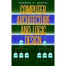 The Computer Architecture and Logic Design