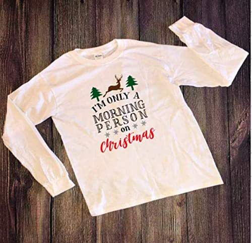 Amazon.com: I'm Only a Morning Person on Christmas Shirt
