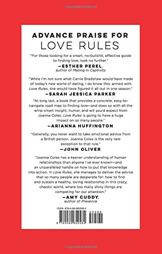 Love Rules: How to Find a Real Relationship in a Digital World: Joanna  Coles: 9780062652584: Amazon.com: Books