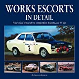 Works Escorts in Detail, Graham Robson, 1906133441