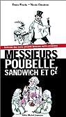 Messieurs Poubelle, Sandwich et Cie par Prache
