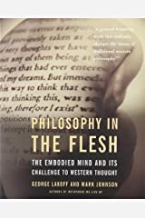 Philosophy in the Flesh: the Embodied Mind & its Challenge to Western Thought Paperback