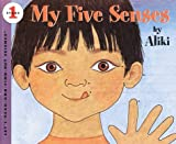 My Five Senses, Aliki, 0690047940