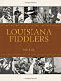 img - for Louisiana Fiddlers (American Made Music Series) book / textbook / text book
