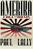AMERIKA: Call to Arms (Volume 2)
