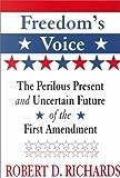 Freedom's Voice, Robert D. Richards, 078388978X