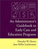 img - for An Administrator's Guidebook To Early Care And Education Programs book / textbook / text book