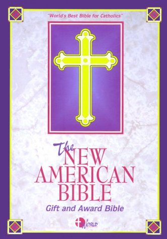 Deluxe Catholic Gift Bible - The New American Bible: Gift and Award Bible, Bonded Leather