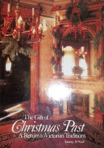 Gift of Christmas Past: A Return to Victorian Tradition (Victorian Christmas Sale Decorations For)