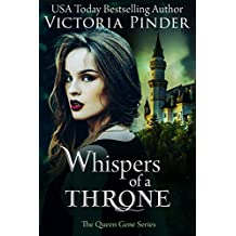 Whispers of a Throne (The Queen Gene)