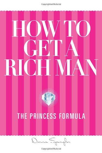 Rich Formula - How to Get a Rich Man: The Princess Formula