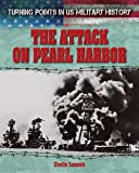 The Attack on Pearl Harbor, Charlie Samuels, 1482404117